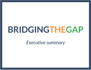 Bridging the gap – Executive summary