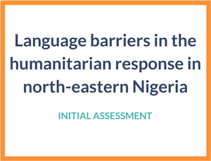 Language barriers in the humanitarian response in North-Eastern Nigeria