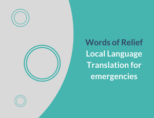 Words of Relief – Local language translation for emergencies